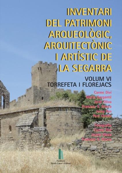 Portada de l€™Inventari del patrimoni arqueològic, arquitectònic i artístic de la Segarra dedicat a Torrefeta i Florejacs -