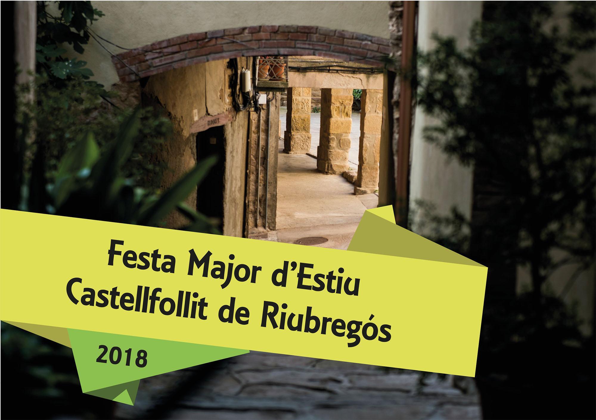 Festa Major d'Estiu de Castellfollit de Riubregós 2018
