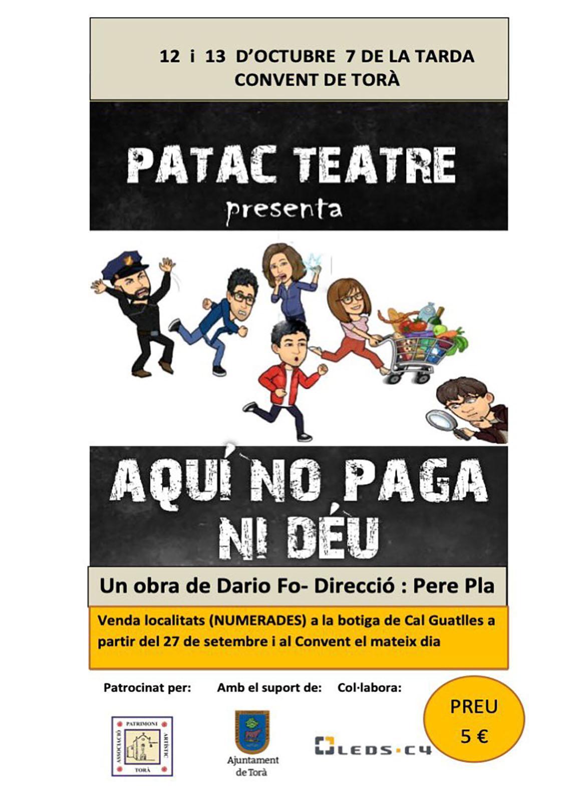 cartell PATAC Teatre 'Aquí no paga ni Déu'